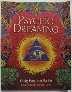 Psychic Dreaming, available from my online shop.